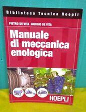 De Vita MANUALE DI MECCANICA ENOLOGICA - Hoepli 2007