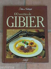 Livre 100 recettes / CUISINE DU GIBIER / fusil cartouches chasse chevreuil...