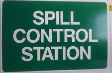 EMERGENCY SIGN - SPILL CONTROL STATION -  450x300mm POLYPROPYLENE (PM44)
