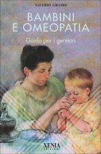 LIBRO BAMBINI E OMEOPATIA. GUIDA PER I GENITORI - VALERIO GRANDI