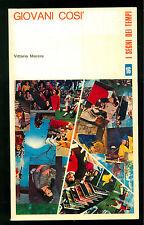 MORERO VITTORIO GIOVANI COSI' ESPERIENZE 1970 SEGNI DI TEMPI 16