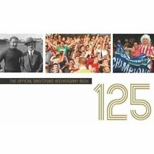 The Official Brentford FC 125 Anniversary Book, , Very Good condition, Book