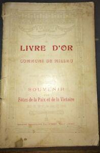 MILLAU ( AVEYRON ) LIVRE D'OR FÊTES DE LA PAIX ET DE LA VICTOIRE ,1919.