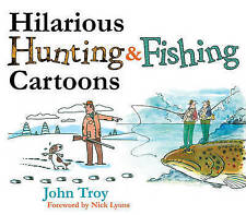 NEW Hilarious Hunting & Fishing Cartoons