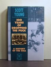History of the OHA, Ontario Hockey Association, 100 Years of Dropping the Puck