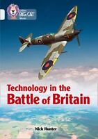 Collins Big Cat  Technology in the Battle of Britain: Band 17/Diamond Collins UK