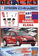 DECAL 1/43 CITROEN C4 WRC S.LOEB R.NORWAY 2007 14th (01)
