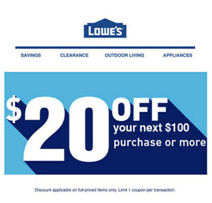 2̾x $20 OFF $100 LOWES Ç-2COUPONS-DISCOUNT INSTORE/ONLINE-1/31 EXP