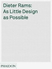 Dieter Rams: As Little Design as Possible New Hardcover Book Sophie Lovell