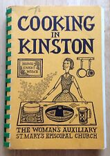 1958 ST. MARY'S EPISCOPAL CHURCH COOKBOOK, COOKING IN KINSTON, KINSTON, NC