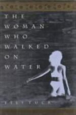 The Woman Who Walked on Water by Lily Tuck (1996, Hardcover)