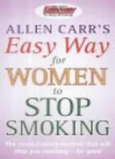 Allen Carr's Easy Way for Women to Stop Smoking,Allen Carr