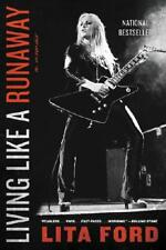 Living Like a Runaway by Lita Ford (author)