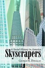 Skyscrapers: A Social History of the Very Tall Building in America-ExLibrary