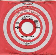 PETER AND GORDON A World Without Love /Nobody I Know 45 on Capitol Target label
