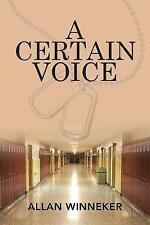 A Certain Voice by Allan Winneker (Paperback / softback, 2017)