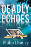 Philip Donlay-Deadly Echoes (US IMPORT) BOOK NEW