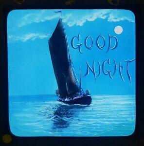 ORIGINAL VICTORIAN MAGIC LANTERN GLASS SLIDE / GOOD NIGHT / HAND COLOURED
