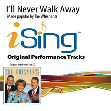 The Whisnants - I'll Never Walk Away - Accompaniment Track