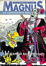 [189] MAGNUS SCHEGGE ed. Granata Press 1992 n.  10 stato Ottimo