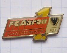 FC Aargau/maestro svizzero 1993/calcio... SPORT PIN (128h)