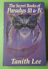 The Secret Book of Paradys III & IV~Tanith Lee~hc/dj