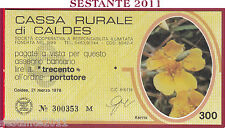 CASSA RURALE DI CALDES LIRE 300 21.03. 1978 KERRIA GIALLO FDS C20