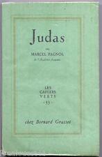 Judas par Pagnol Les cahiers verts chez Grasset 1er tirage 1956 non coupé EO