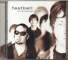 FASTBALL - All the pain money can buy - CD 1998 NEAR MINT CONDITION