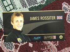 2012 LOTUS LMP2 WEC DRIVER INFO CARD - JAMES ROSSITER