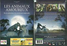 DVD - LES ANIMAUX AMOUREUX : DE LA SEDUCTION A LA TENDRESSE MATERNELLE / NEUF