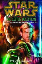 Star Wars Ser. Clone Wars: The Cestus Deception by Steven Barnes (2004,...