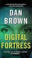Digital Fortress: A Thriller by Brown, Dan