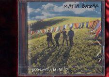 MATIA BAZAR-BENVENUTI A SAUSALITO BOLLINO SIAE BIANCO CD NUOVO SIGILLATO