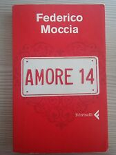 LIBRO FEDERICO MOCCIA - AMORE 14 - FELTRINELLI 2008