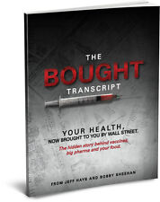 Bought Your Health, Story Behind Vaccines, Big Pharma & Your Food, Jeff Hays