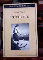 Etichette - Evelyn Waugh - Biblioteca Adelphi