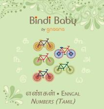 Bindi Baby Numbers (Tamil): A Counting Book for Tamil Kids (Hardback or Cased Bo