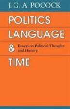 Politics, Language, and Time: Essays on Political Thought and History