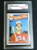 Mark McGwire RC 1985 Topps #401 USA Baseball Team PRO Certified 9.5 Mint +
