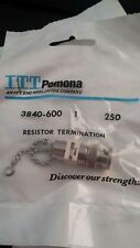 Pomona Model 3840  600 Ω BNC/MALE/ DC to 500 MHz  Adapter  Resistor Termination
