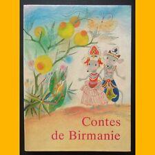 CONTES DE BIRMANIE Maung Htin Aung Irena Tarasova 1986