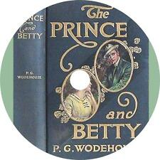 The Prince and Betty, P. G. Wodehouse Audiobook unabridged Fiction on 1 MP3 CD