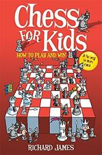 Chess for Kids: How to Play and Win,New Condition