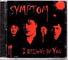 SYMPTOM - I BELIEVE IN YOU - 2008 CD ALBUM