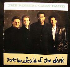 The Robert Cray Band – Don't Be Afraid of the Dark – mercury 834923-1 – 1988