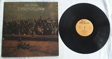 NEIL YOUNG - TIME FADES AWAY - LP REF: 54010