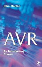 AVR: An Introductory Course, , Morton, John, Very Good, 2002-12-20,