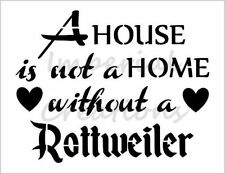 """""""ROTTWEILER HOME"""" House Dog Breed 8.5"""" x 11"""" Stencil Plastic Sheet NEW S298"""