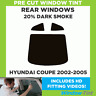 HYUNDAI COUPE 2002-2005 20% DARK REAR PRE CUT WINDOW TINT